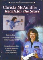 Christa McAuliffe: Reach for the Stars - Mary Jo Godges; Renee Sotile