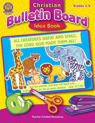 Christian Bulletin Board Idea Book - Tucker, Mary