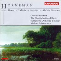 Christian Frederik Emil Horneman: Gurre/Ouverture H,ro - Guido Paevatalu (baritone); Danish Radio Chamber Choir (choir, chorus); Danish Radio Symphony Orchestra;...