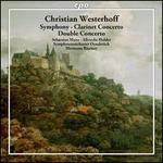 Christian Westerhoff: Symphony; Clarinet Concerto; Double Concerto