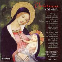 Christmas at St. John's - Alexander Robarts (treble); Christopher Robinson (descant); David Hill (descant); George Humphreys (baritone);...