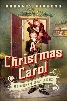 Christmas Carol and Other Christmas Classics - Dickens, Charles