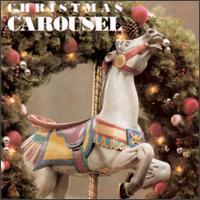Christmas Carousel [1995] - Various Artists