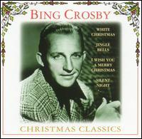 Christmas Classics [Disky] - Bing Crosby
