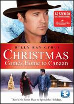 Christmas Comes Home to Canaan - Neill L. Fearnley