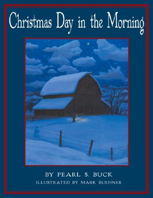 Christmas Day in the Morning - Buck, Pearl S
