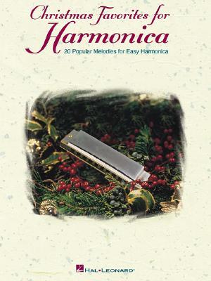 Christmas Favorites for Harmonica: 20 Popular Melodies for Easy Harmonica - Plahna, Eric J