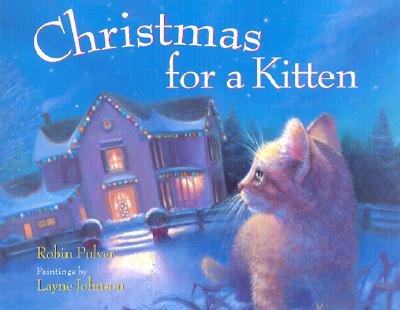 Christmas for a Kitten - Pulver, Robin, and Levine, Abby (Editor)