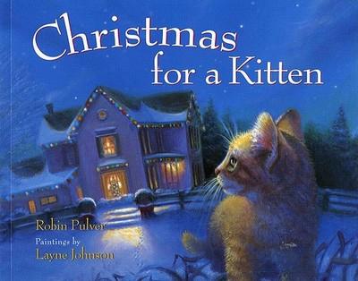Christmas for a Kitten - Pulver, Robin