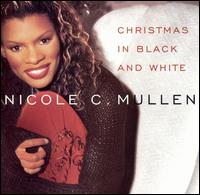 Christmas in Black and White - Nicole C. Mullen