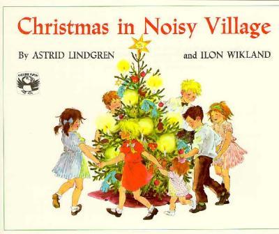 Christmas in Noisy Village - Lindgren, Astrid