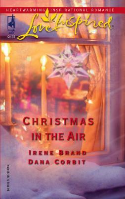Christmas in the Air - Corbit, Dana, and Brand, Irene