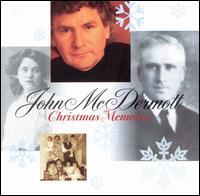 Christmas Memories - John McDermott