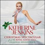 Christmas Spectacular [Live From the Royal Albert Hall] [Original Motion Picture Soundt