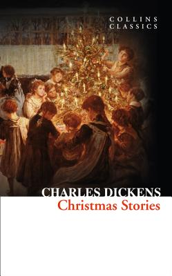 Christmas Stories - Dickens, Charles