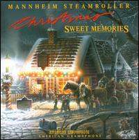 Christmas: Sweet Memories - Mannheim Steamroller