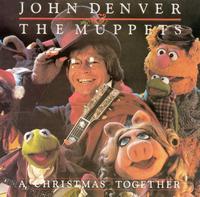 Christmas Together - John Denver/The Muppets