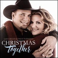 Christmas Together - Garth Brooks/Trisha Yearwood