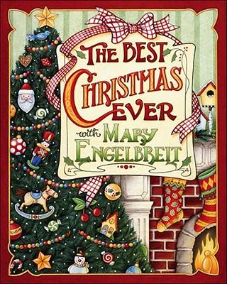 Christmas with Mary Engelbreit: The Best Christmas Ever - Engelbreit, Mary