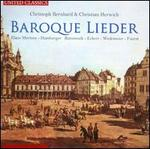 Christoph Bernhard, Christian Herwich: Baroque Lieder