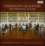 Christoph Graupner: Orchestral Suites