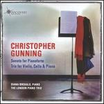 Christopher Gunning: Sonata for Pianoforte; Trio for Violin, Cello & Piano