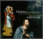 Christus, der ist mein Leben: Bach Cantatas BWV 27, 84, 95, 161