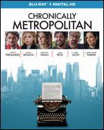 Chronically Metropolitan [Blu-ray] - Xavier Manrique
