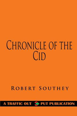 Chronicle of the Cid - Southey, Robert