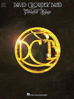 Church Music - Crowder, David Band