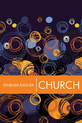 Church - Radner, Ephraim
