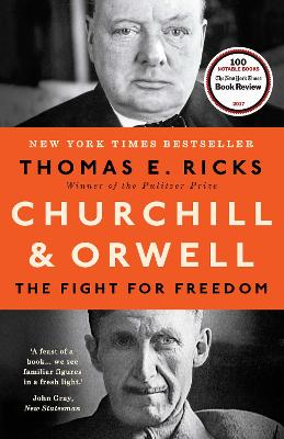 Churchill and Orwell: The Fight for Freedom - Ricks, Thomas E.