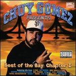 Chuy Gomez: The Best of The Bay, Chapter 1