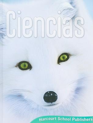 Ciencias - Harcourt School Publishers (Creator)