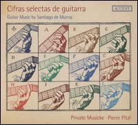 Cifras selectas de guitarra - Bernhard Moshammer (percussion); Bernhard Moshammer (guitar); Daniel Oman (bass lute); Daniel Pilz (viola da gamba);...
