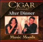 Cigar Aficionado: After Dinner