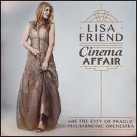 Cinema Affair - Lisa Friend (flute); Martin Radford (cello); City of Prague Philharmonic Orchestra