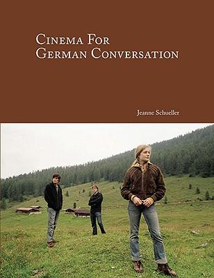 Cinema for German Conversation - Schueller, Jeanne