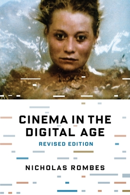Cinema in the Digital Age - Rombes, Nicholas