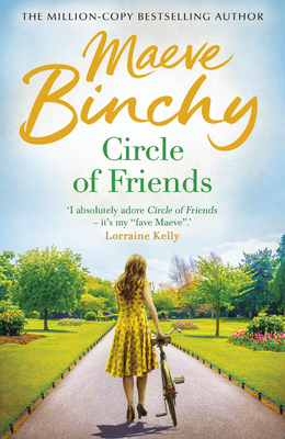 Circle of Friends - Binchy, Maeve