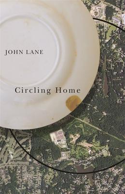 Circling Home - Lane, John