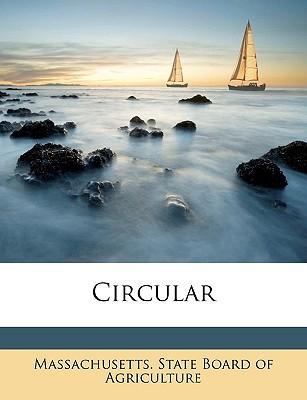 Circular Volume No.31-60 - Massachusetts State Board of Agriculture (Creator), and Massachusetts State Board of Agricultur (Creator)