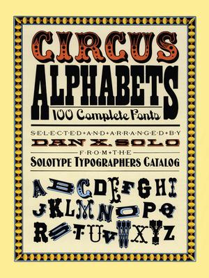 Circus Alphabets - Solo, Dan X