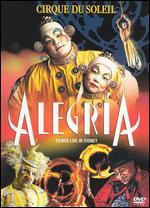 Cirque du Soleil: Alegria - An Enchanting Fable