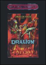 Cirque du Soleil: Dralion [Superbit]