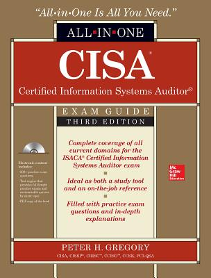 CISA Certified Information Systems Auditor All-In-One Exam Guide - Gregory, Peter H