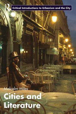 Cities and Literature - Miles, Malcolm