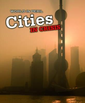 Cities in Crisis - Mason, Paul