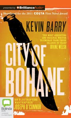 City of Bohane - Barry, Kevin, Esq. (Read by)