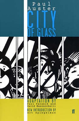 City of Glass: Graphic Novel - Auster, Paul, and Spiegelman, Art (Introduction by), and Karasik, Paul (Adapted by)